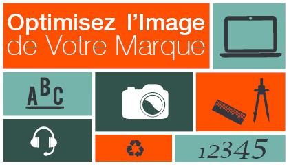 Optimisez votre image de marque!