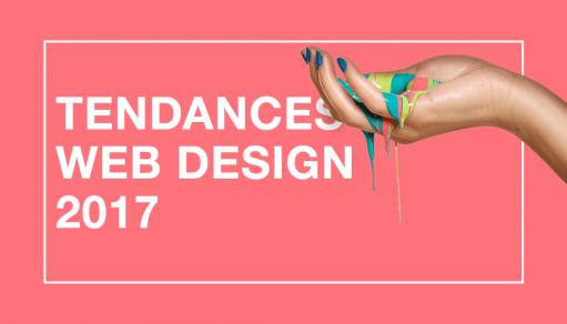Les grandes tendances du web design 2017